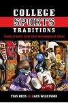 College Sports Traditions: Picking Up Butch, Silent Night, and Hundreds of Others