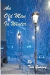An Old Man in Winter