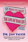 125 Ways to Meet the Love of Your Life (Second Edition)
