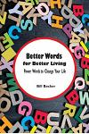 Better Words for Better Living: Power Words to Change Your Life