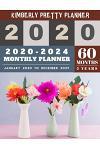 2020-2024 monthly planner: 5 year monthly planner 2020-2024 - 60 Months Yearly and Monthly Calendar Planner - Colorful Floral Vase Design