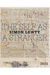 Self as a Stranger: Simon Lewty