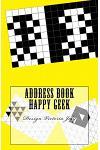 Address Book Happy Geek: Address / Telephone / E-mail / Birthday / Web Address / Log in / Password / Geek 5