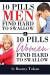 10 Pills Men Find Hard to Swallow & 10 Pills Women Find Hard to Swallow