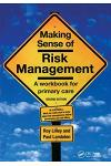 Making Sense of Risk Management: A Workbook for Primary Care, Second Edition
