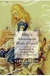 Alice's Adventures Under Ground: Facsimile of the Original 1864 Author's Manuscript