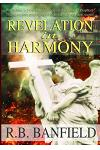 Revelation in Harmony: Parallelism, a New Interpretation of the Book of Prophecy