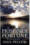 A Prisoner of Fortune: My Strange World