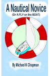 A Nautical Novice: (or a Fly on the Boat)