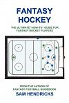 Fantasy Hockey: The Ultimate How-To Guide for Fantasy Hockey Players
