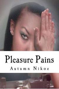 Pleasure Pains