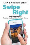 Swipe Right: Matchmaking 101: Finding the Best Mate for Your Home