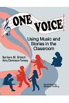 One Voice: Music and Stories in the Classroom