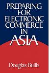 Preparing for Electronic Commerce in Asia