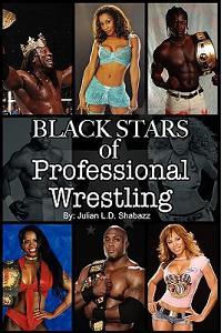 Black Stars of Professional Wrestling (Second Edition)
