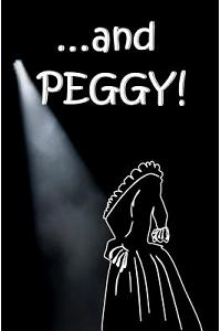 ...and Peggy!: Blank Journal and Musical Theater Gift