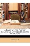 A First Report on the Relations Between Climates and Crops