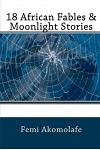18 African Fables & Moonlight Stories