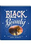 Bonney Press Classics: Black Beauty (deluxe ed)