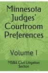 Minnesota Judges' Courtroom Preferences: Volume I