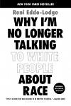 Why I'm No Longer Talking to White People about Race