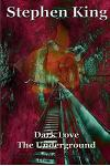 Dark Love the Underground