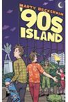 '90s Island: A Novella