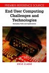 End User Computing Challenges and Technologies: Emerging Tools and Applications