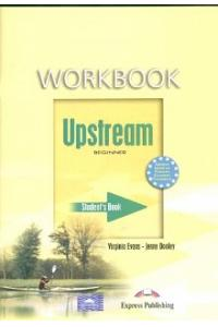 UPSTREAM BEGINNER A1+ WORKBOOK STUDENT'S