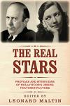 The Real Stars: Profiles and Interviews of Hollywood's Unsung Featured Players