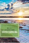 Explorer's Guide South Carolina