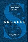 Success: Discovering the Path to Riches