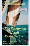 The Sacrament of Sail, Revised 2018: Finding Our Way