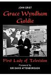 Grace Wyndham Goldie, First Lady of Television