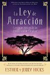 La Ley de Atraccion: Conceptos Basicos de Las Ensenanzas de Abraham