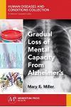 Gradual Loss of Mental Capacity from Alzheimer's