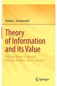Theory of Information and Its Value