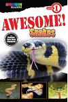 Awesome! Snakes