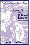 Race, Class, and Political Symbols: Rastafari and Reggae in Jamaican Politics