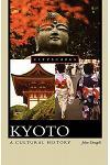 Kyoto: A Cultural History