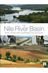 The Nile River Basin: Water, Agriculture, Governance and Livelihoods