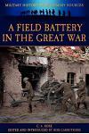 A Field Battery in the Great War