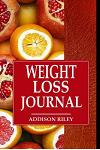 Weight Loss Journal: 90 Days to a New You Weight Loss and Diet Motivation Diary