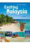 Exciting Malaysia : A Visual Journey