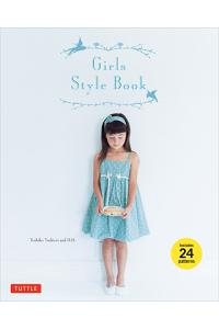 Girls Style Book: [sewing Book, 24 Patterns] [With 24 Patterns]
