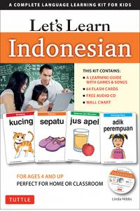 Let's Learn Indonesian Kit: A Complete Language Learning Kit for Kids (64 Flashcards, Audio CD, Games & Songs, Learning Guide and Wall Chart)