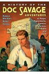 A History of the Doc Savage Adventures in Pulps, Paperbacks, Comics, Fanzines, Radio and Film