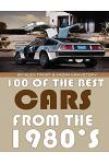 100 of the Best Cars from the 1980