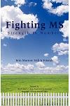 Fighting MS: Strength in Numbers