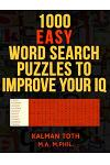1000 Easy Word Search Puzzles to Improve Your IQ